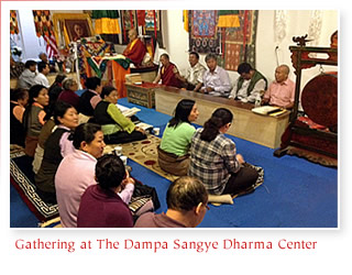 Gathering at The Dampa Sangye Dharma Center