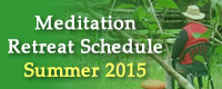 Meditation Retreat Schedule
